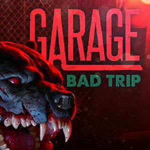 GARAGE: Bad Trip (Steam key / Region Free)