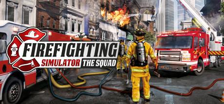 Firefighting Simulator - The Squad | Steam | Reg Free