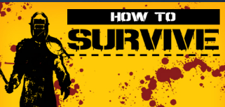 How to Survive  [Steam Gift]