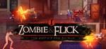Zombie Flick (STEAM ключ) | Region free