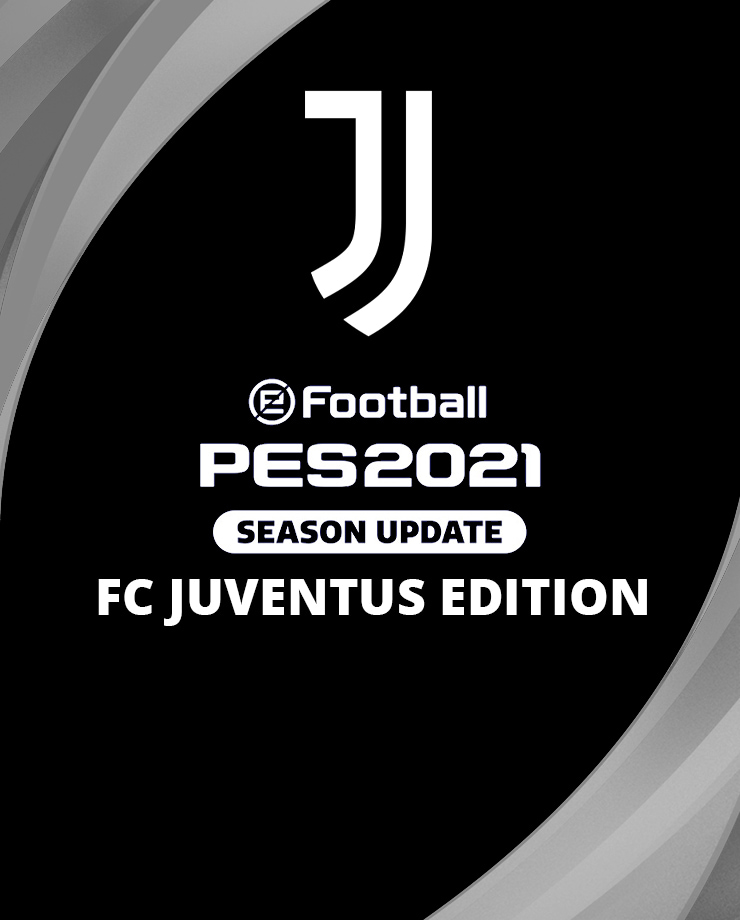 eFootball PES 2021 SEASON UPDATE JUVENTUS + БОНУСЫ