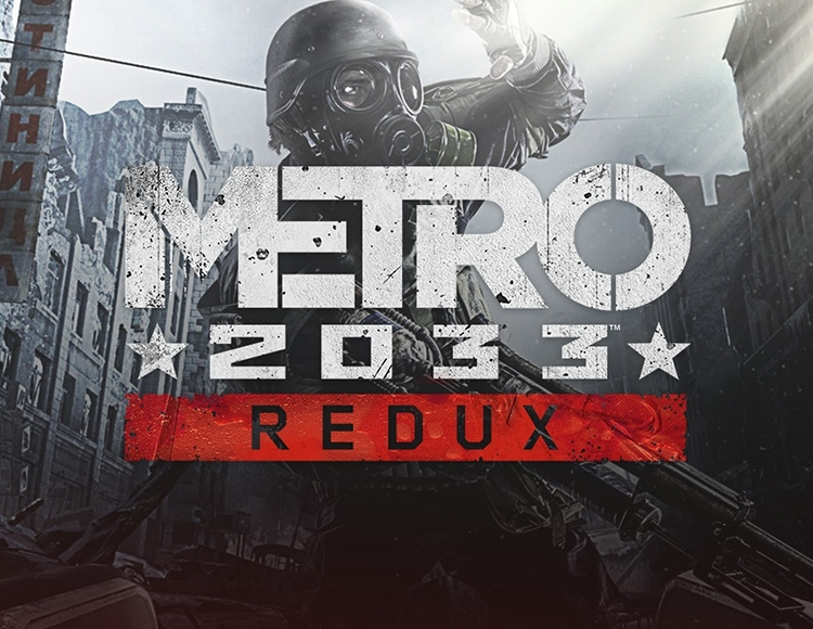 METRO 2033 REDUX  (STEAM) + GIFT