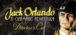 Jack Orlando: Director's Cut [STEAM KEY/REGION FREE]