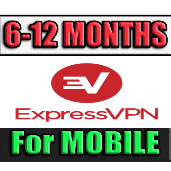 ExpressVPN l 6-12 MONTHS ✅ FOR MOBILE (Express VPN) 🔥