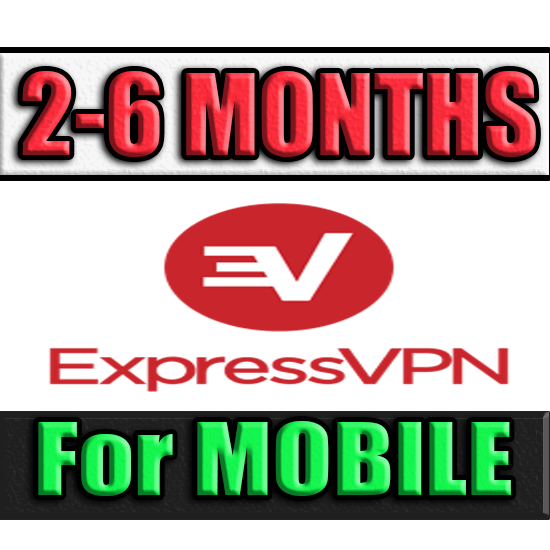 ExpressVPN | 2-6 MONTHS ✅ FOR MOBILE (Express VPN) 🔥