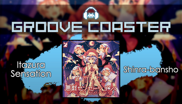 Groove Coaster - Itazura Sensation Steam RU
