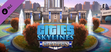 Cities: Skylines - Campus Steam RU
