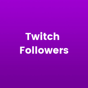 ✅Twitch (Followers) Original 100%✅Discount