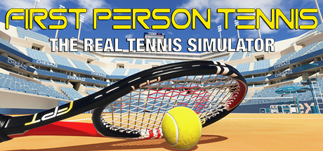 First Person Tennis - The Real Tennis Simulator VR 2019