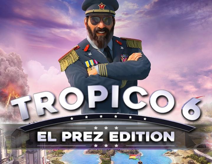 Tropico 6 El Prez Edition (Steam Gift RU) 2019