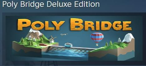 Poly Bridge Deluxe Edition (Steam Gift RU) 2019