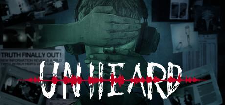 Unheard (Steam Gift RU) 2019