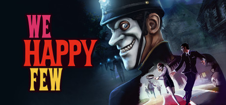 We Happy Few (Steam Gift RU) 2019