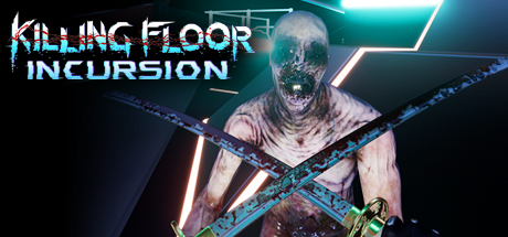 Killing Floor: Incursion (Steam Gift RU)