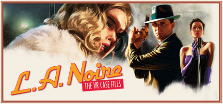 L.A. Noire: The VR Case Files (Steam Gift RU)