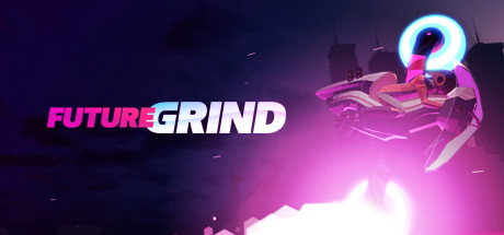 FutureGrind (Steam Gift RU) 2019