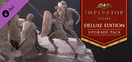 Imperator: Rome - Deluxe Edition Upgrade Pack (DLC)
