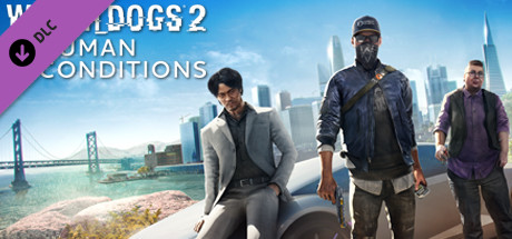 Watch_Dogs 2 - Human Conditions DLC (Steam Gift RU)