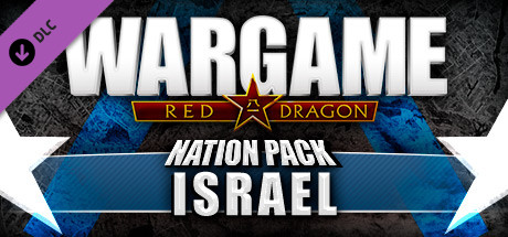 Wargame: Red Dragon - Nation Pack: Israel (DLC)