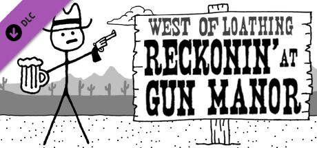 West of Loathing: Reckonin at Gun Manor (DLC)