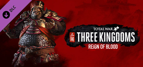 Total War: THREE KINGDOMS - Reign of Blood (DLC)