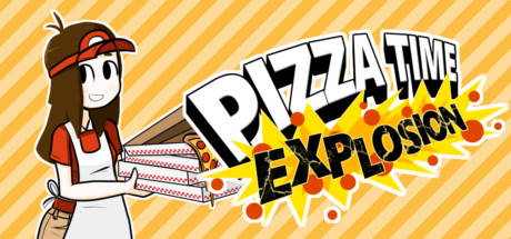 Pizza Time Explosion (Steam Gift RU)
