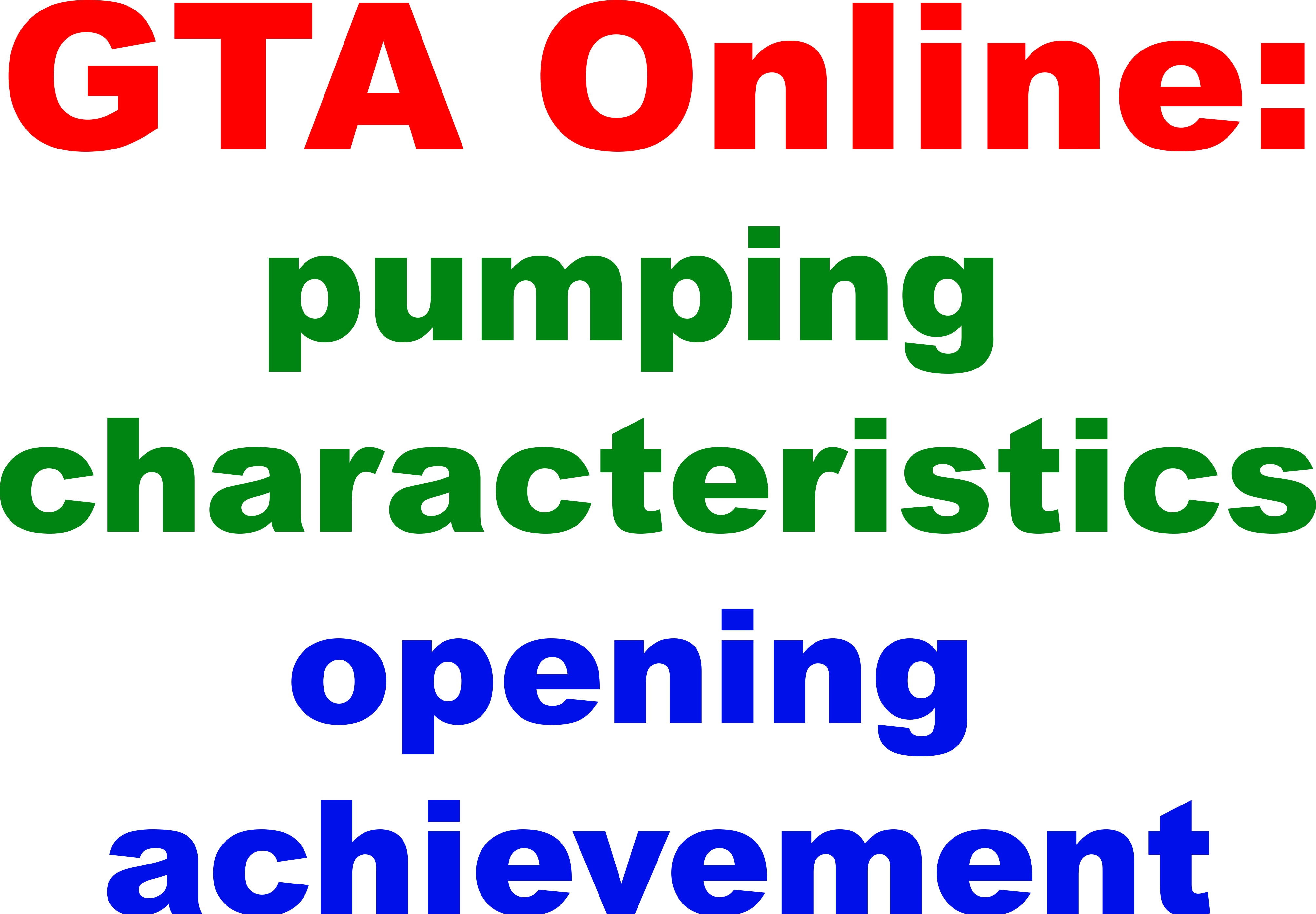 GTA Online:pumping characteristics, opening achievement
