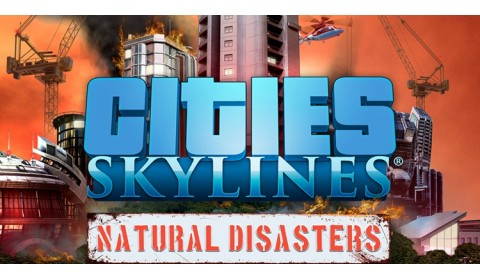 CITIES: SKYLINE NATURAL DISASTERS (STEAM KEY/RF+CIS)