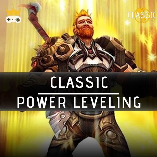 World of Warcraft Classic power leveling 1 to 30 lvl