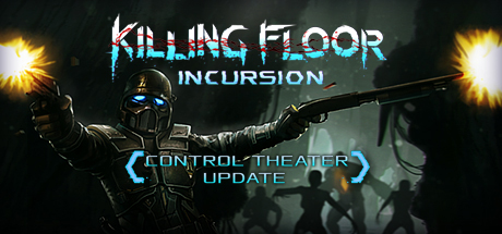 Killing Floor: Incursion (Steam Key) Row