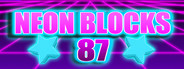 Neon Blocks 87 STEAM KEY GLOBAL (🔑) (🌐)