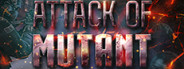 ATTACK OF MUTANTS STEAM KEY GLOBAL (🔑) (🌐)