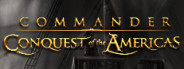 Commander: Conquest of the Americas Gold STEAM KEY + 🎁