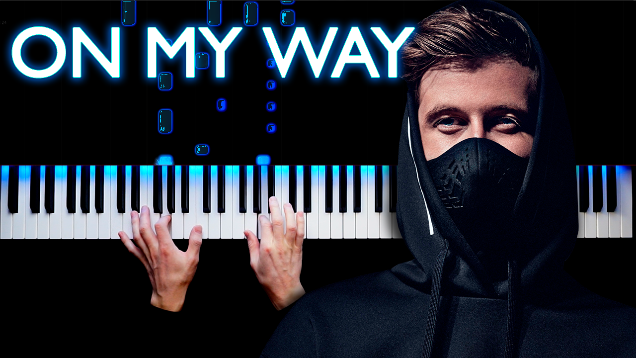 Alan Walker - On My Way