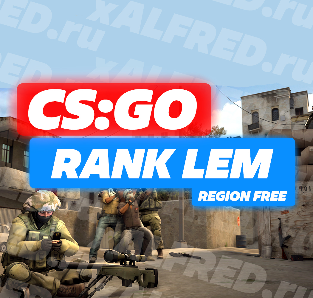 CS:GO - RANK LEM ✔️ Full Access + 3000 HOURS❤️