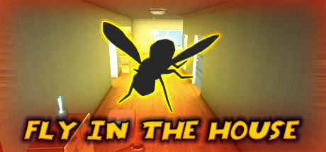 Fly in the House (Steam key, Region free)