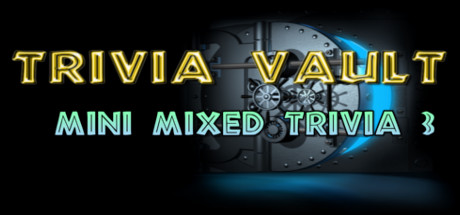 Trivia Vault: Mini Mixed Trivia 3 (Steam, Region free) 2019