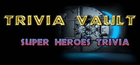 Trivia Vault: Super Heroes Trivia (Steam, Region free) 2019