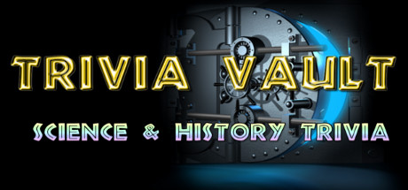 Trivia Vault: Science & History Trivia (Steam, Global) 2019
