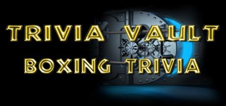 Trivia Vault: Boxing Trivia (Steam key, Region free) 2019
