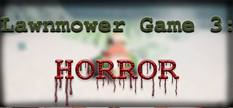 Lawnmower Game 3: Horror (Steam key, Region free) 2019