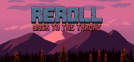Reroll: Back to the throne (Steam key, Region free) 2019