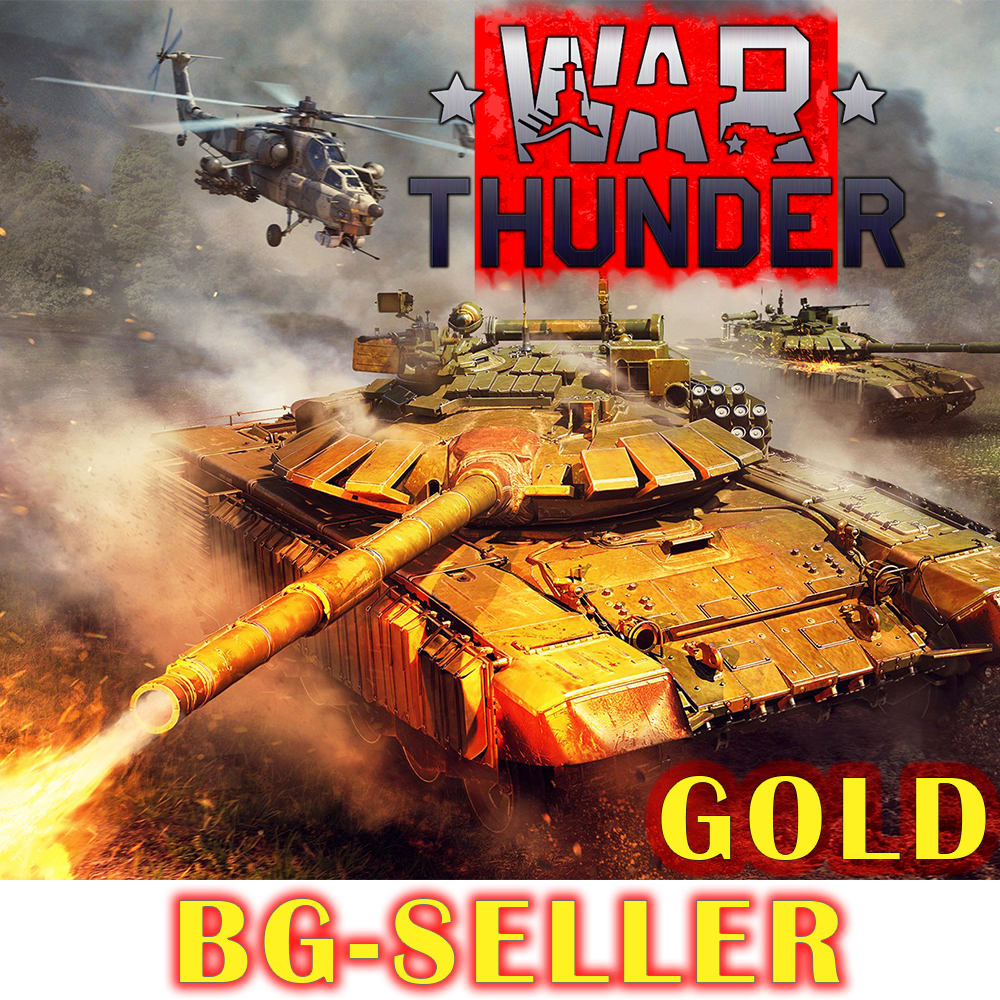 Buy War Thunder GOLD PREMIUM EQUIPMENT AVIATION+TANKS WARR and download