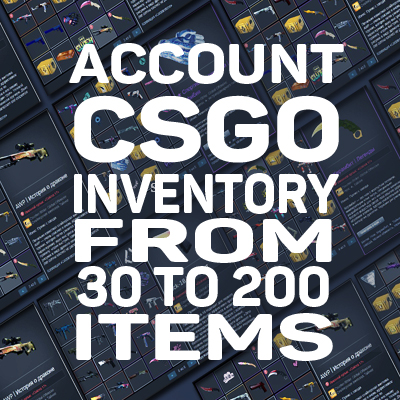 🔥 CS:GO | 30 to 200 items 💰 | FULL ACCESS | ПОЧТА