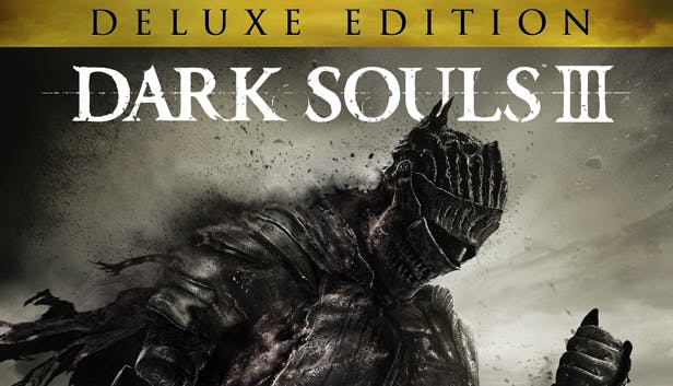 DARK SOULS III Deluxe Edition   Steam Россия