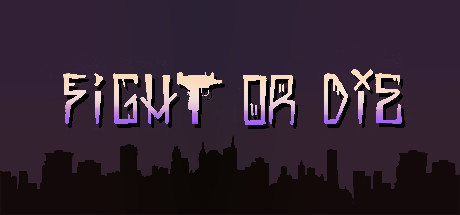 Fight or Die Steam ключ (Steam key, ROW)