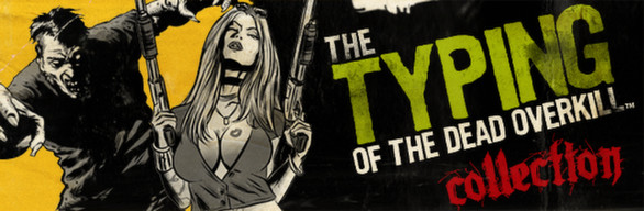 The Typing of The Dead: Overkill Collection steam gift