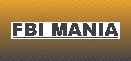 FBI MANIA (Steam Key / Region Free)